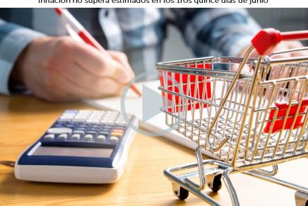 Flash Económico – México: Inflación, 1ra quincena junio2018