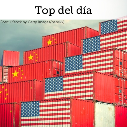 Top del día: Mercados financieros atentos a tema comercial entre China y EUA, así como al anuncio de laFed